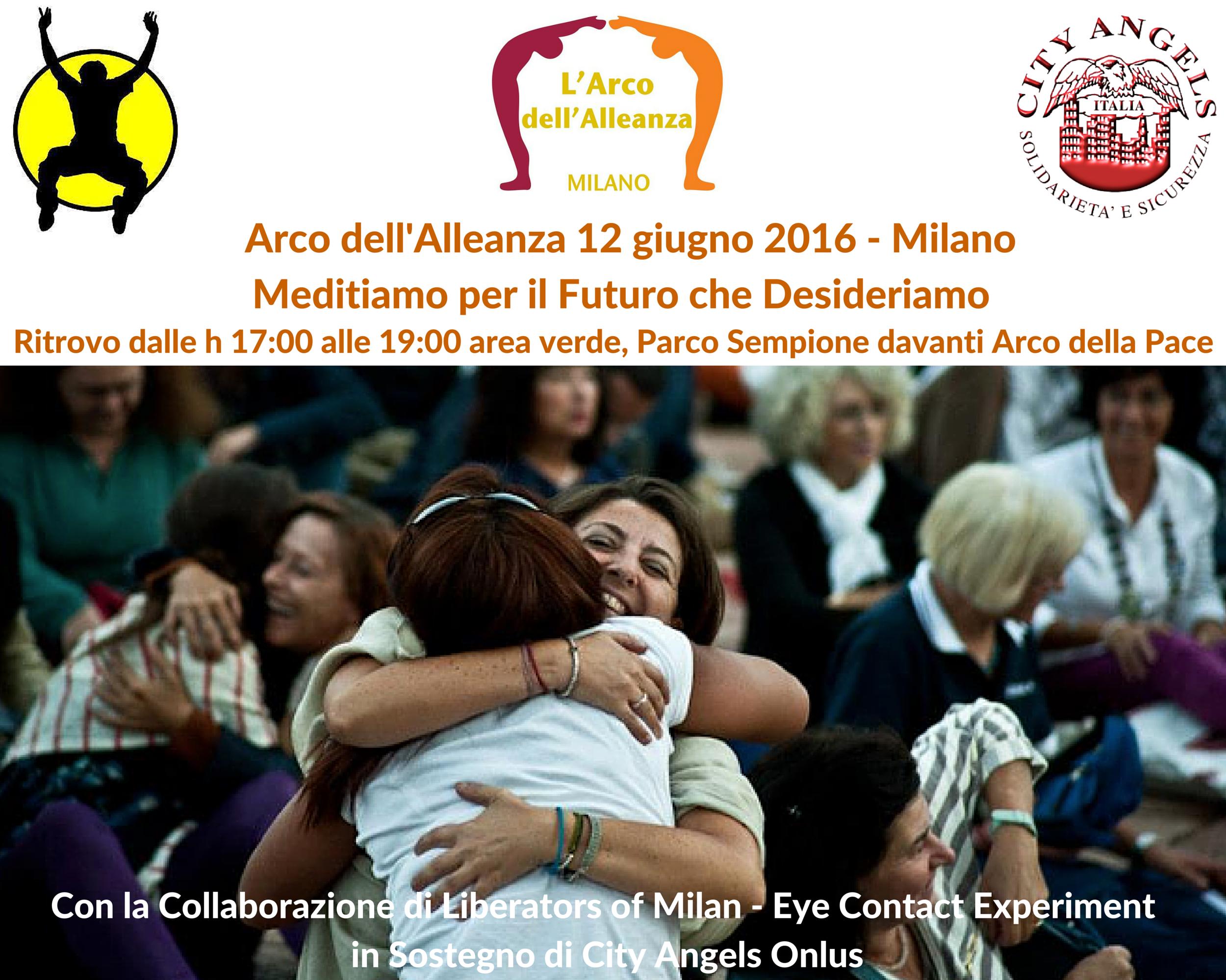 Arco dell'Alleanza 12 giugno 2016 Meditiamo per il Futuro che Desideriamo Ritrovo dalle ore 17-00 area verde davanti Arco della Pace (1)